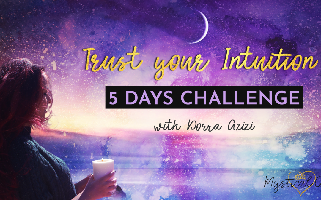 Trust your Intuition – A Free 5 Days Challenge